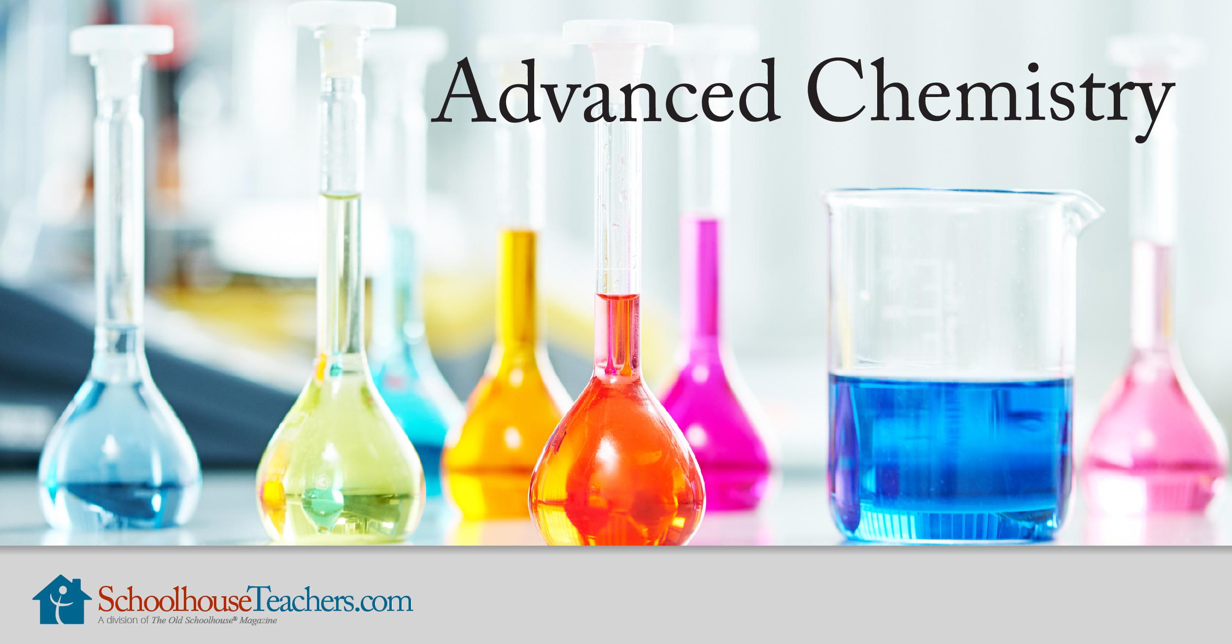 Advanced Homeschool Chemistry Course