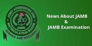JAMB NEWS AND UPDATES