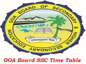GOA Board SSC Time Table 2017