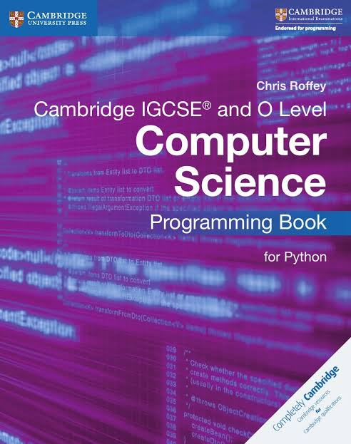Cambridge IGCSE and O Level Computer Science Programming Book for Python