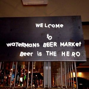 Watermans Beer Market - Beer is the Hero