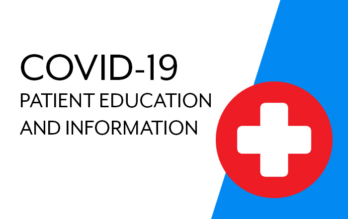 COVID-19 Patient Education and Information