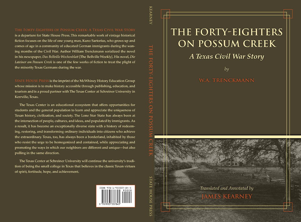 The Forty Eighters of Possum Creek: A Texas Civil War Story