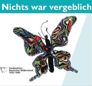 """""""Nichts war vergeblich"""" Frauen im Widerstand gegen den Nationalsozialismus"""