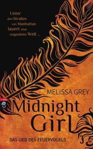 Midnight Girl - Das Lied des Feuervogels von Melissa Grey