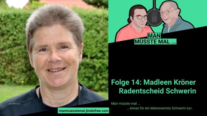 "Schwerin: ""Man müsste mal…"" – Podcast Folge 14"