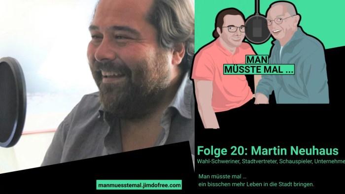 "Schwerin: ""Man müsste mal…"" – Podcast Folge 20"