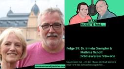 """Schwerin: """"Man müsste mal…"""" – Podcast Folge 29 mit Dr. Irmela Grempler und Mathias Schott"""