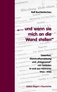 buchterkirchen_militaer_desertion_wehrkraftzersetzung_hannover