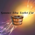 Blog Bucket List for Summer 2014