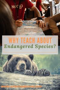 Why Teach about Endangered Species-http://sciencealcove.com/2015/06/why-teach-about-endangered-species/