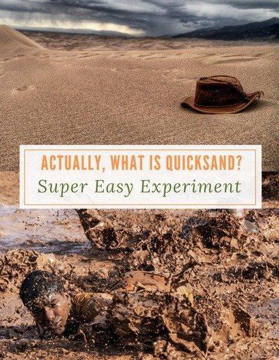Actually, What is Quicksand- Super Easy Experiments - http://sciencealcove.com/2016/09/what-is-quicksand/