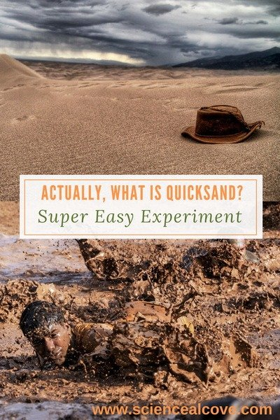 Actually, What is Quicksand? Super Easy Experiments