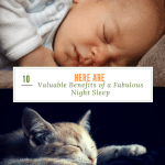 Here are 10 Valuable Benefits of a Fabulous Night Sleep