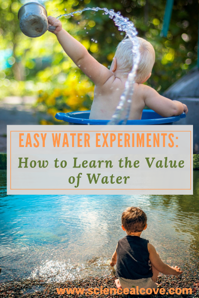 Easy Water Experiments: How to Learn the Value of Water