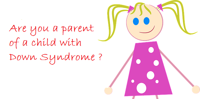 How to raise a child with Down Syndrome ?
