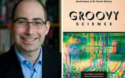 Q&A: David Kaiser on our debt to science's countercultural turn