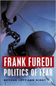 Furedi_Politics of fear