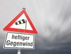 Achtung heftiger Gegenwind!