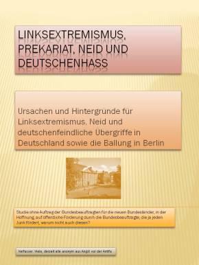 Linksextremismus, prekariat, Neid und Deutschenhass