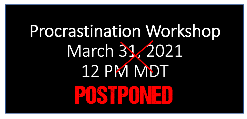 The Science of Procrastination – March 31, 2021