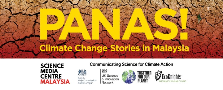 PANAS! Climate Change Stories in Malaysia