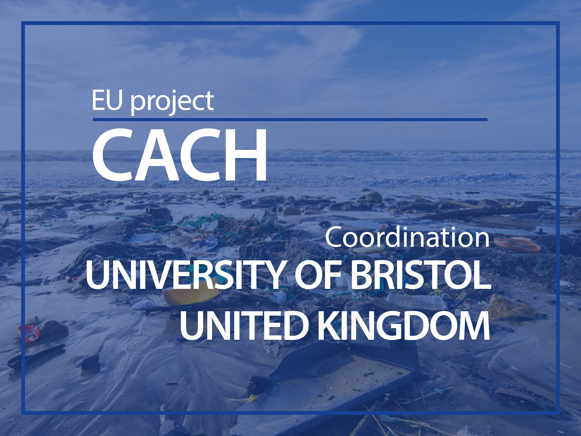 EU Project : CACH