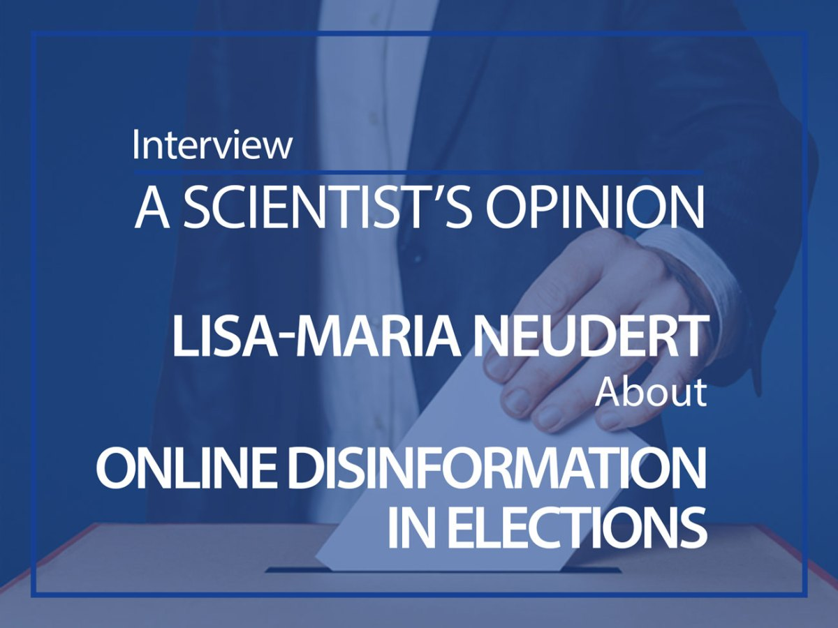 A scientist's opinion Lisa-Maria Neudert about online disinformation in elections ESMH interview