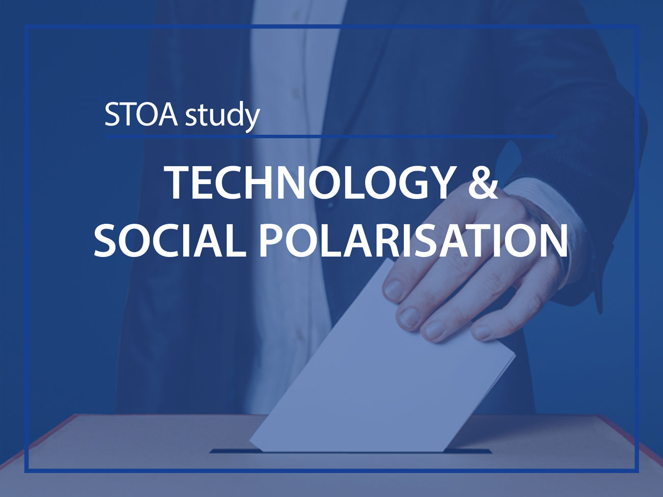 STOA study Technology & social polarisation ESMH