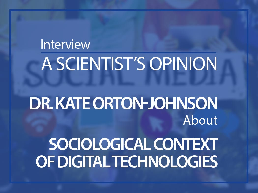 A social scientist's opinion: Interview with Kate Orton-Johnson