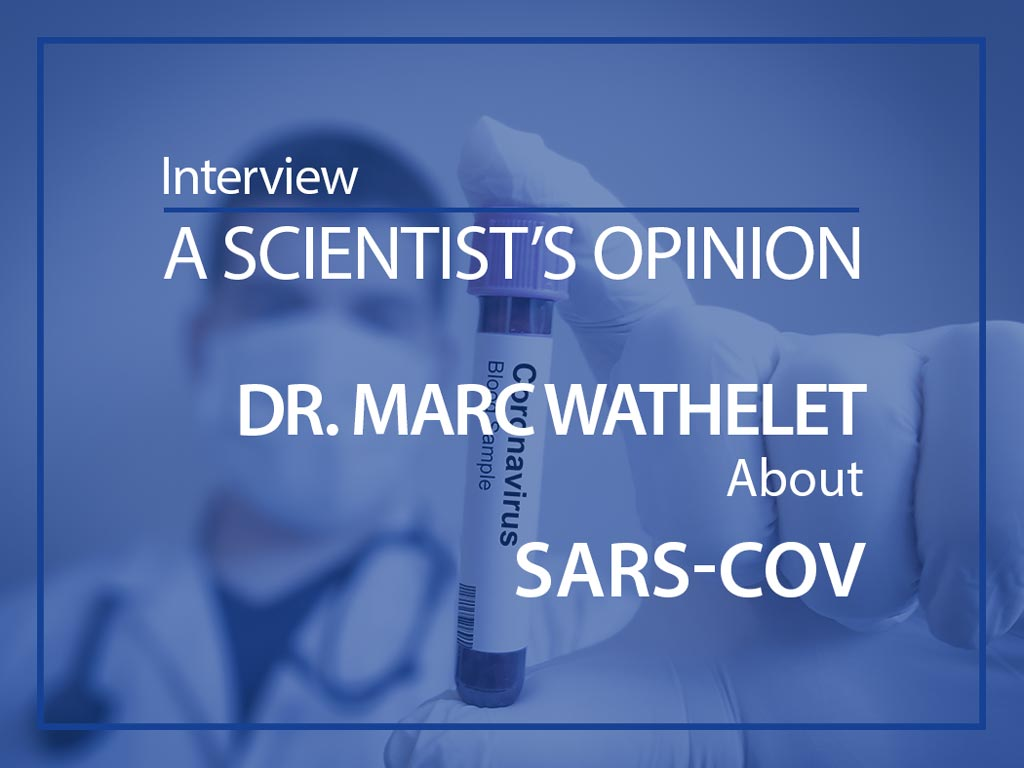 A scientist's opinion Marc Wathelet about SARS-COV