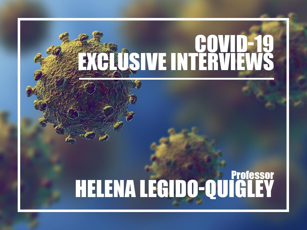 Covid-19 exclusive interviews : Prof Helena Legido-Quigley
