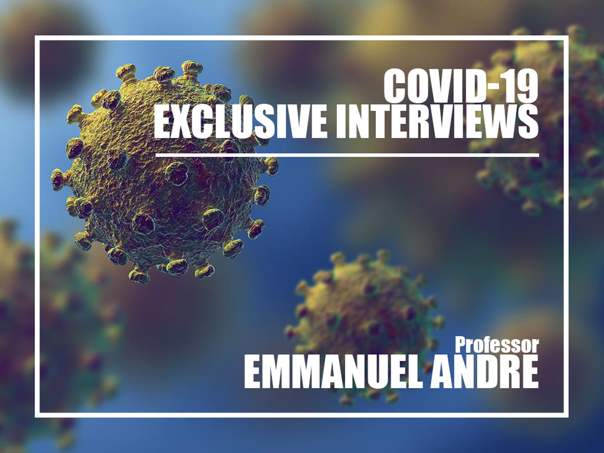Prof Emmanuel André, the voice behind the fight against Covid-19 in Belgium