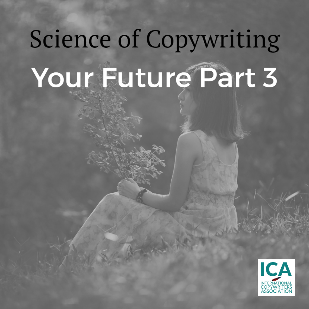 How To Create The Future Part 3 [Copywriting Guides]