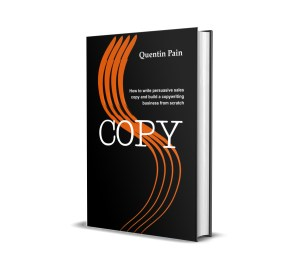 COPY - the new book on copywriting from Quentin Pain