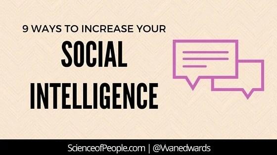 9 Social Intelligence Principles Everyone Can Master