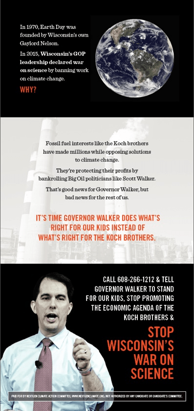A full-page ad ran in the Wisconsin State Journal Tuesday pulling Gov. Walker into the debate over a recent decision to bar workers on a state board from talking about and working on items related to climate change.