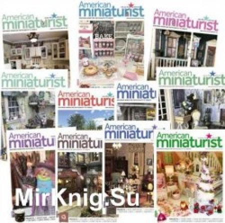 download American Miniaturist - 2018 Full Year Issues Collection