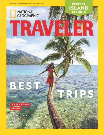 National-Geographic-Traveler-USA-DecemberJanuary-2019 National Geographic Traveler USA - December/January 2019