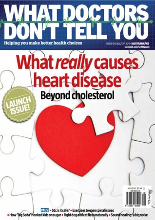 What-Doctors-Dont-Tell-You-Australia-August-September-2019 What Doctors Don't Tell You Australia - August/September 2019