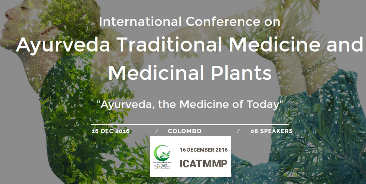Conference on Ayurweda and Traditional Medicine