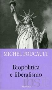 biopolitica e liberalismo