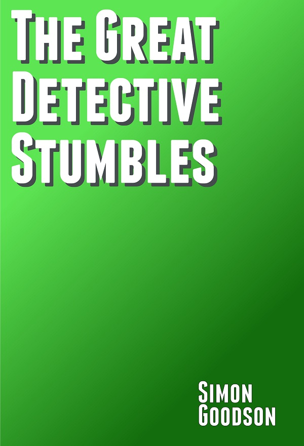 The Great Detective Stumbles