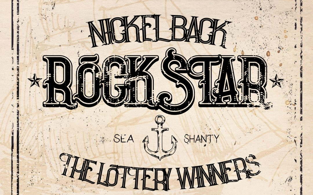 Video of the Day: Nickelback's 'Rockstar' as a Sea Shanty (and it's Not a Cover, It's Actually Nickelback)