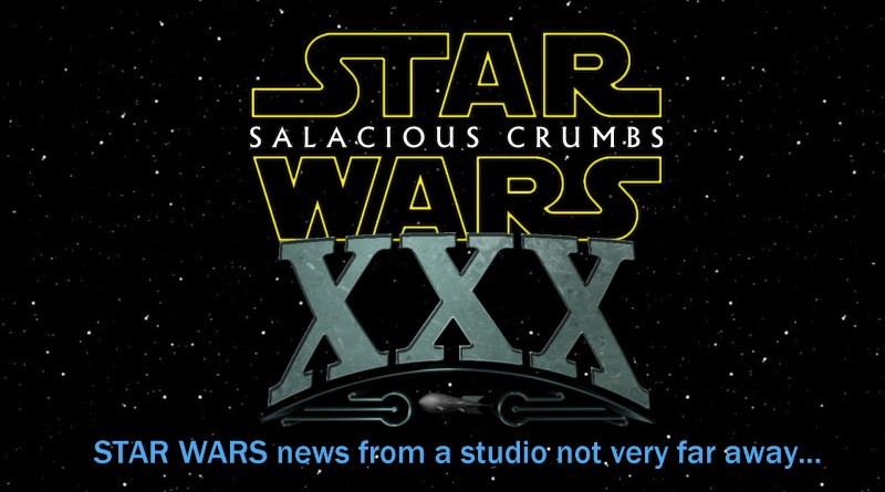 STAR WARS News and Rumor: SALACIOUS CRUMBS Episode XXX – May the Fourth 2016