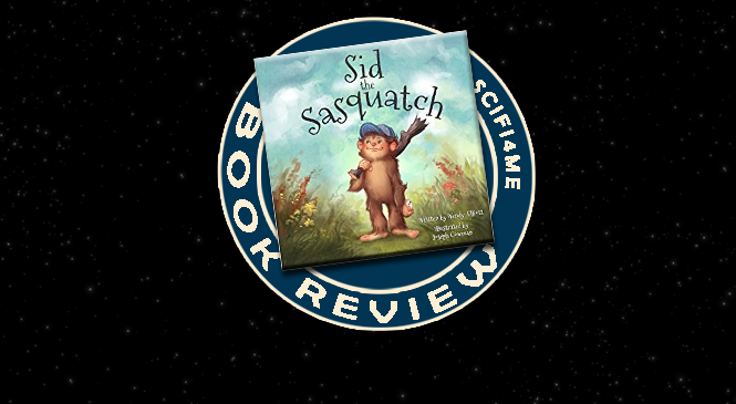 Review – SID THE SASQUATCH by Wendy Elliott