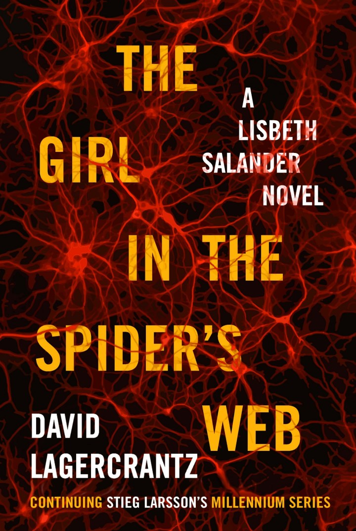The Girl in the Spider's Web cover. Novel by David Lagercrantz