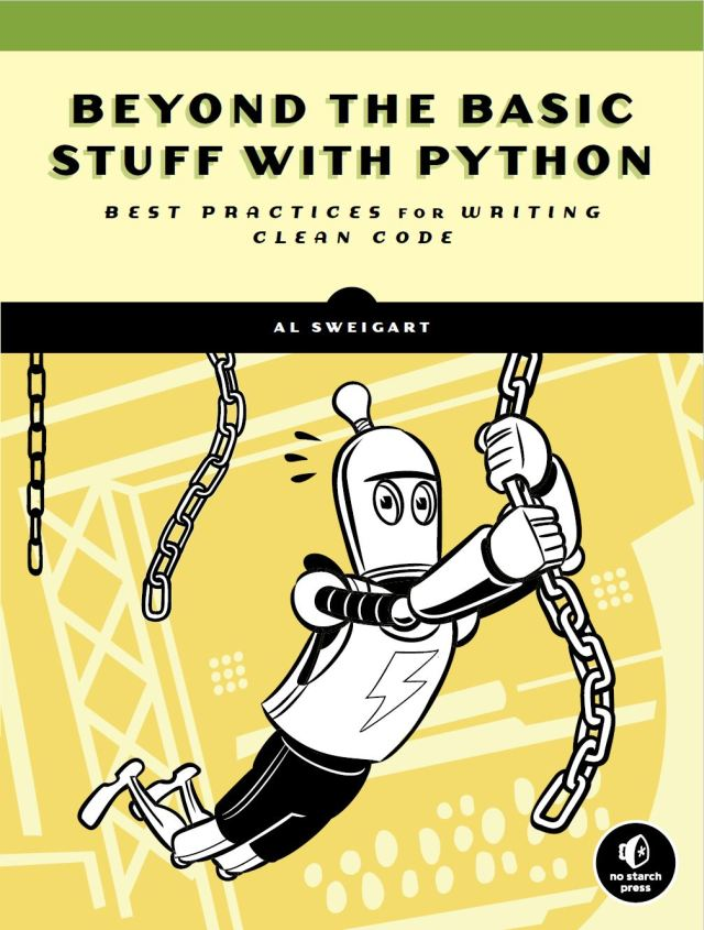 Beyond the Basic Stuff with Python by Al Sweigert