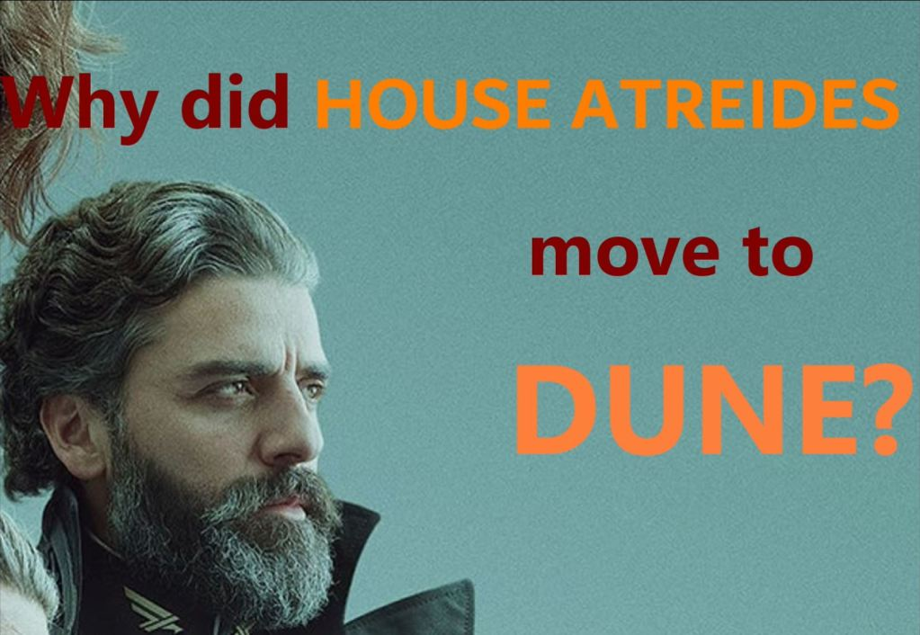 Why did House Atreides move to Dune