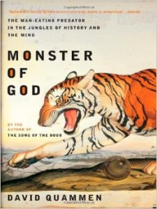 David Quammen's great book on humans relationships to predators historically and in the present day. Photo source: amazon.com.